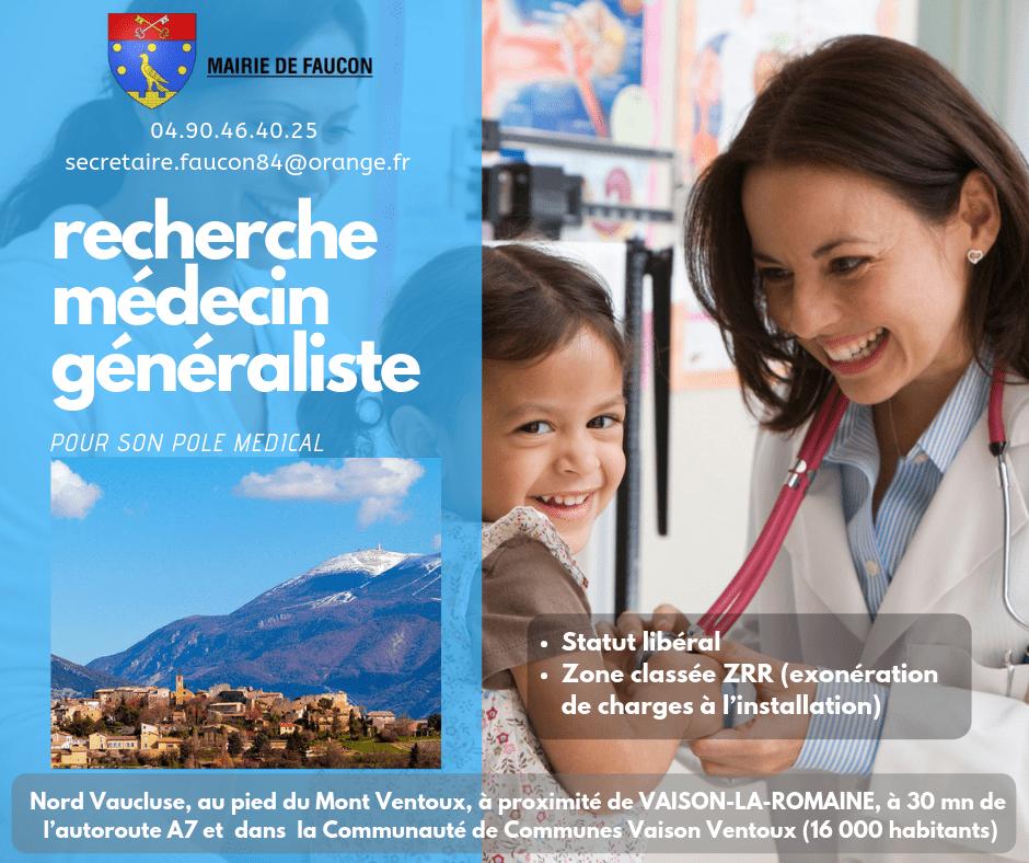 Recherchons Médecin Généraliste à Faucon
