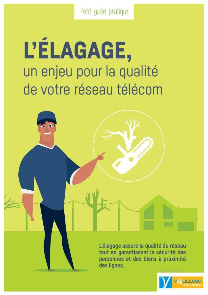 L'élagage est un enjeu pour la qualité du réseau télécom de la fibre optique et de l'ADSL à Faucon